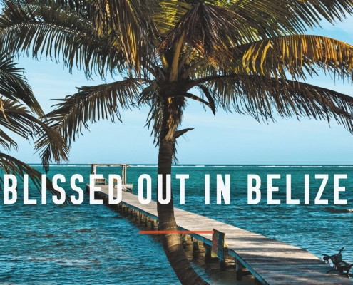 BlissedOutInBelize